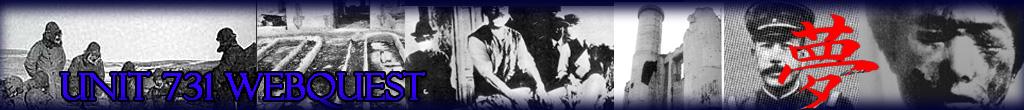 Unit 731 WebQuest