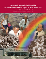 The Search for Global Citizenship: The Violation of Human Rights in Asia, 1931-1945