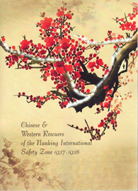 Chinese and Western Rescuers of the  Nanking International Safety Zone, 1937-1938